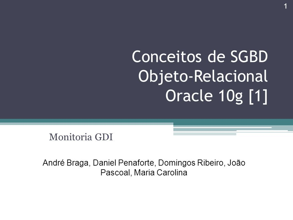 Conceitos de SGBD Objeto-Relacional Oracle 10g [1]